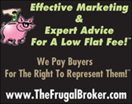 The Frugal Broker yard sign